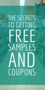 Secrets to getting free samples. free coupons. free samples in the mail.