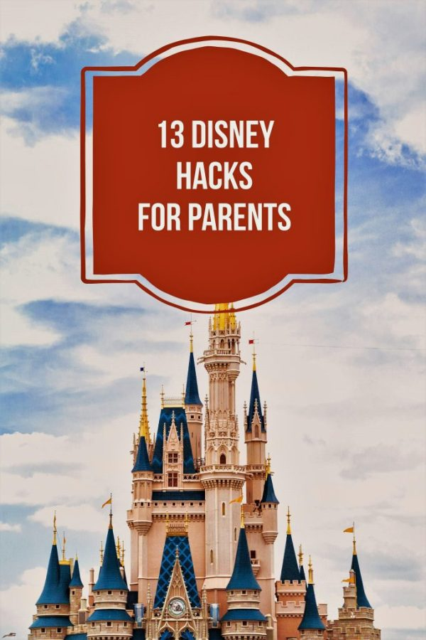13 Disney hacks that parents need to know. thecoffeemom.net