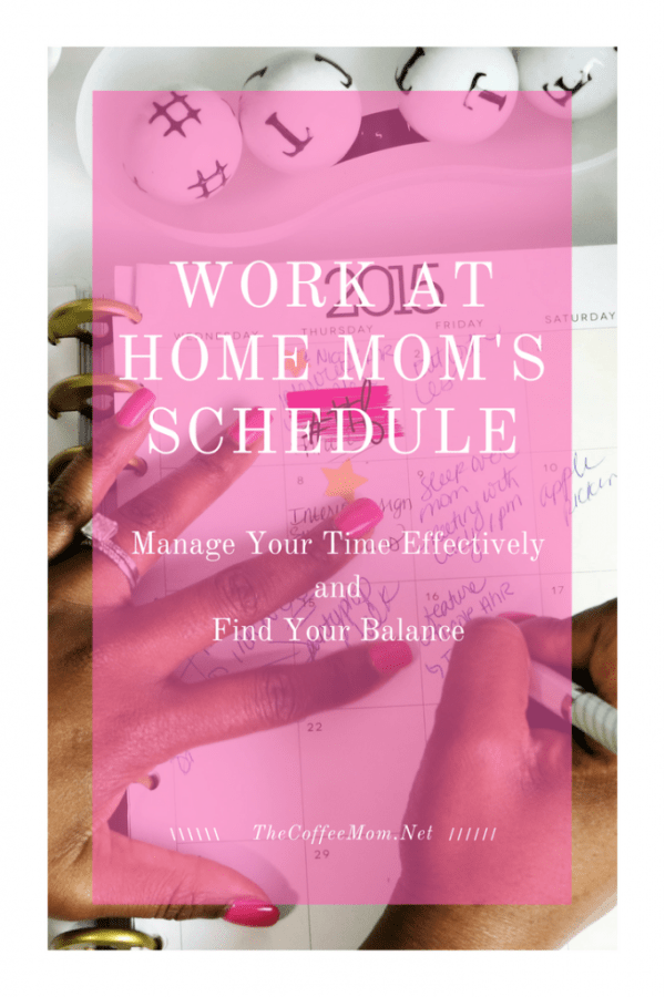 Effective work from home mom daily schedule