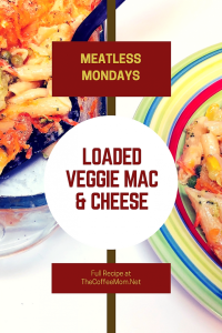 Meatless Monday Loaded Veggie Mac and Cheese