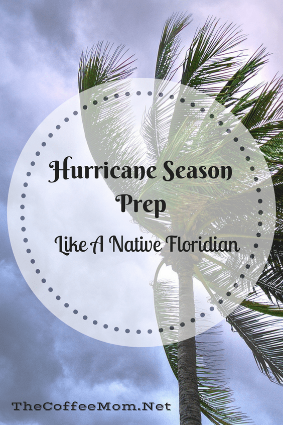 How to hurricane season prep like a native Floridian! Know what you need to really be prepared this summer.