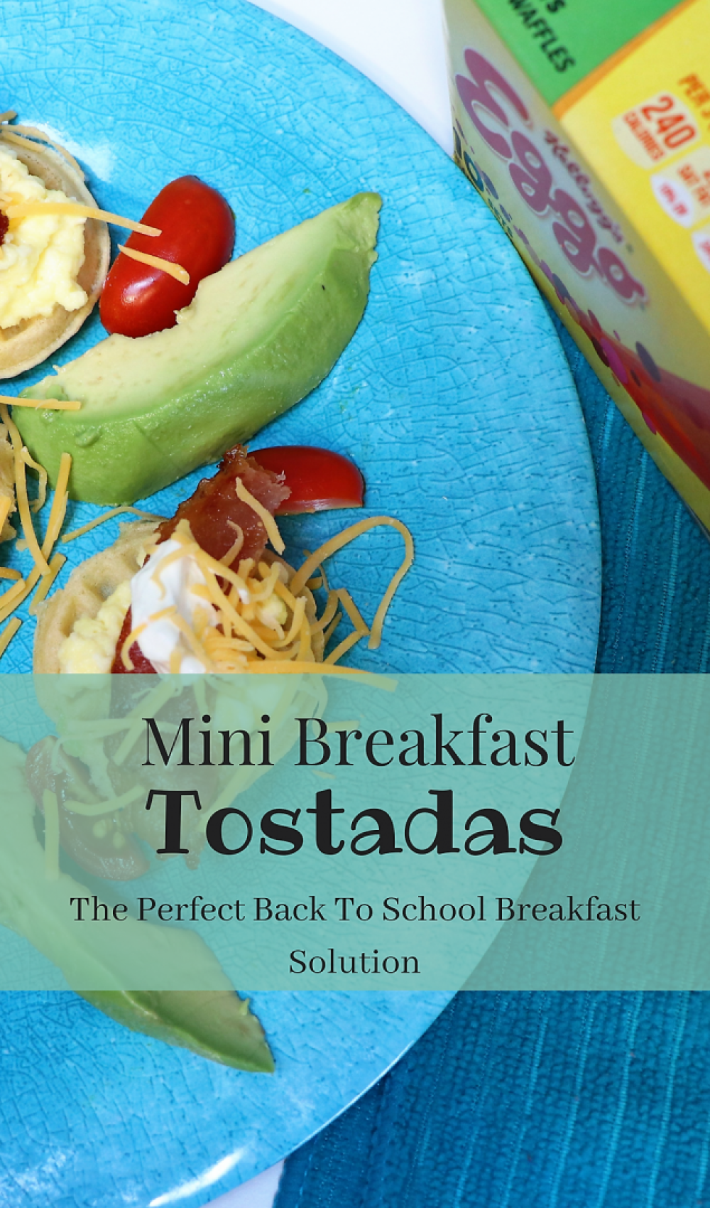 Mini Waffle Breakfast Tostadas. an easy and delicious back to school breakfast idea. This filling and simple breakfast will keep the kids going all morning long! #Ad #LoveMyEggo #ReadingWithEggo