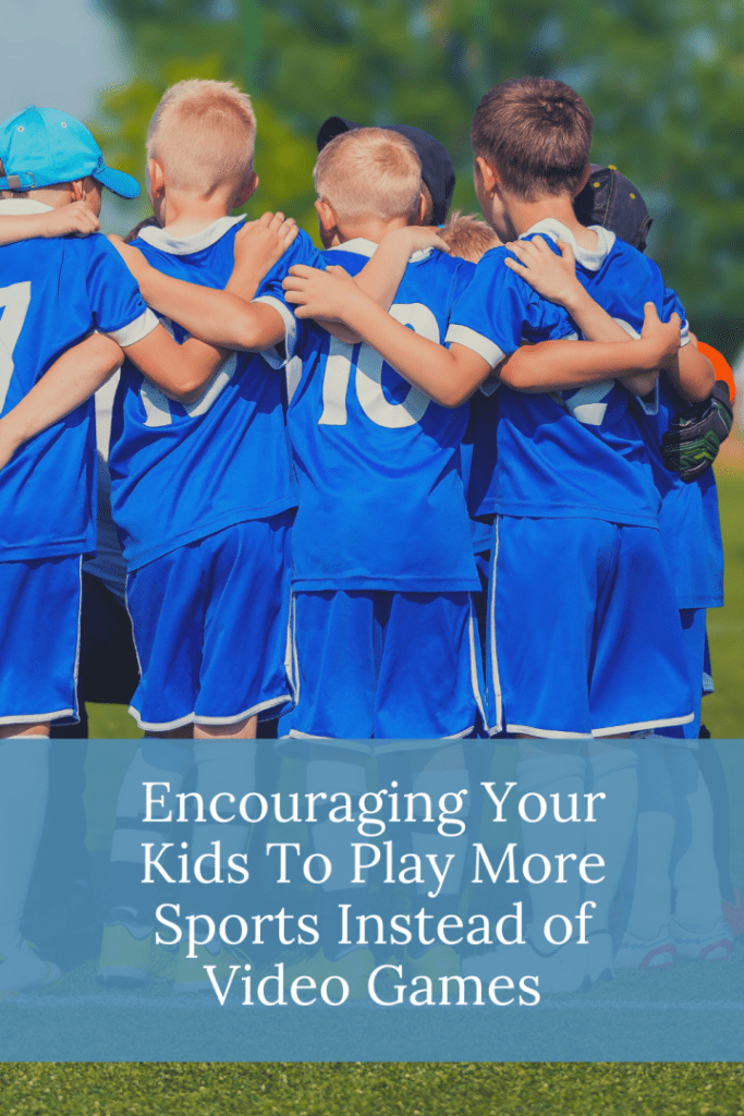 Encouraging Your Kids To Play More Sports Instead of Video Games