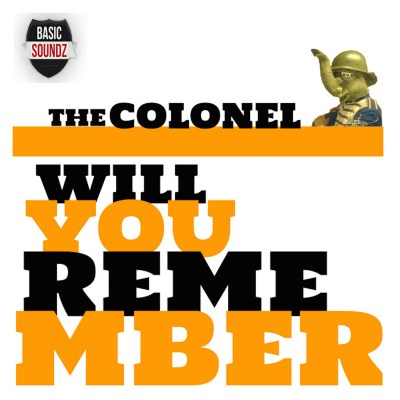 The Colonel 'Will You Remember EP' cover art.