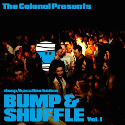 The Colonel 'Bump & Shuffle Vol 1' cover art.