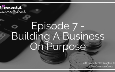 007 – Building A Business On Purpose