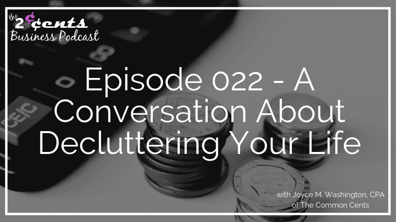 Episode 022 - A Conversation About Decluttering Your Life