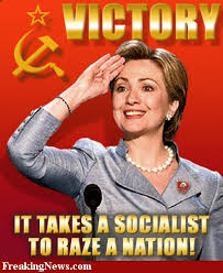 hillary it takes a socialist to raze a nation