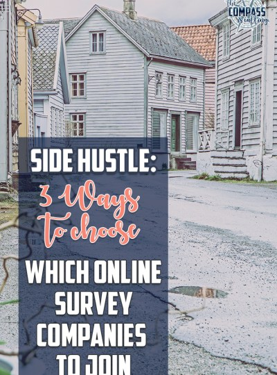 Side Hustle – 3 Ways to Choose Which Online Survey Companies to Join