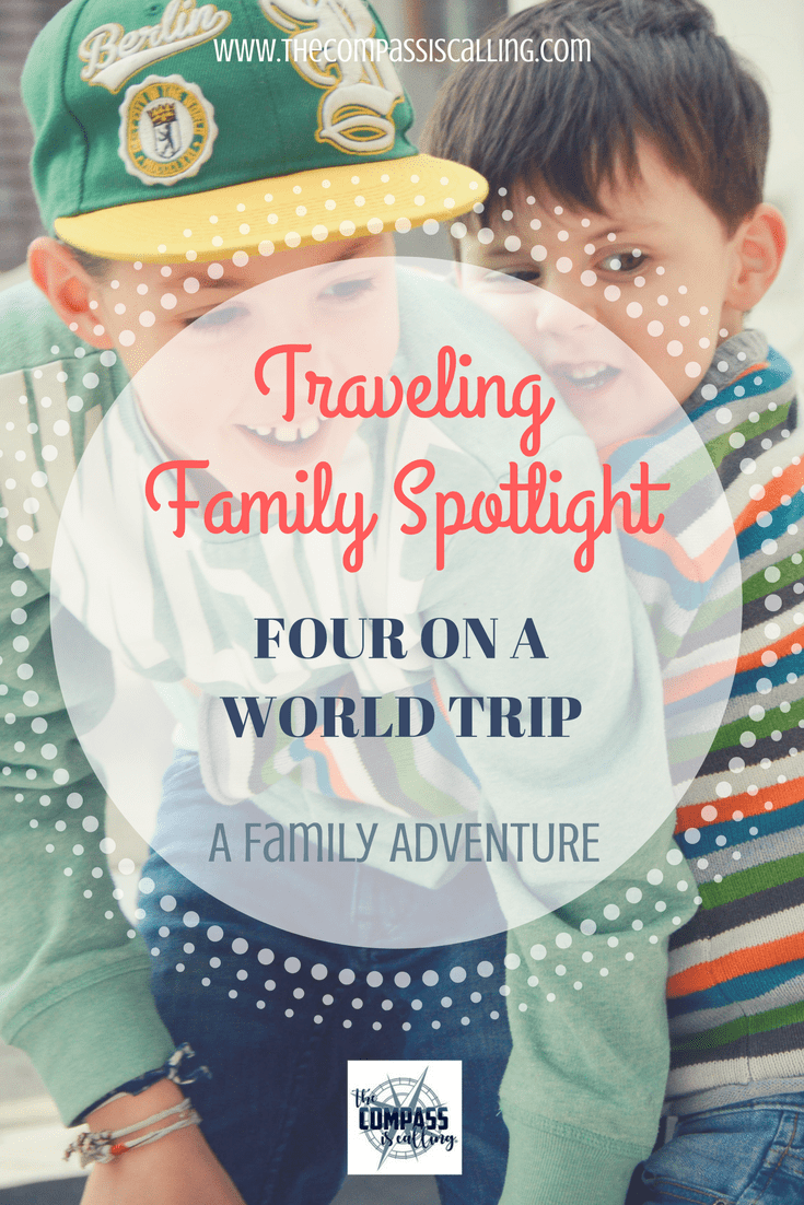 Traveling Family Spotlight: Four on a World Trip
