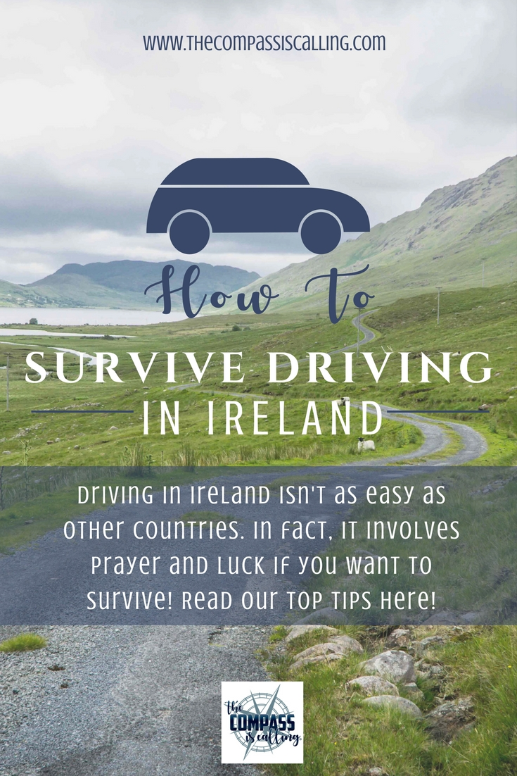 How to Survive Driving in Ireland - Hint: It Involves Prayer and Luck