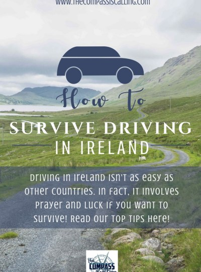 How to Survive Driving in Ireland – Hint: It Involves Prayer and Luck