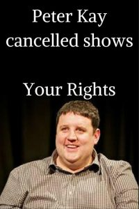 Peter Kay cancelled shows Your Rights (1)