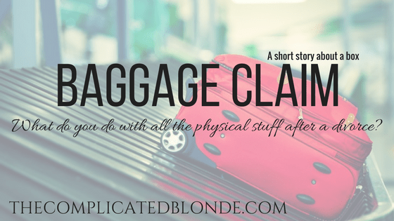 Baggage Claim What do you do with the stuff after divorce