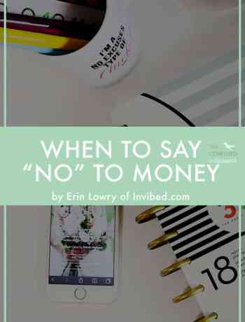 "How do you get marketing and sponsored opportunities for your blog? That's what we normally want. But when should you say ""no"" to sponsorships and marketing relationships for your blog? It can be hard to turn down money, but it can be worse to accept the wrong money. Read the Broke Millennial's take on when to say no to money making opportunities on The Confused Millennials blog."