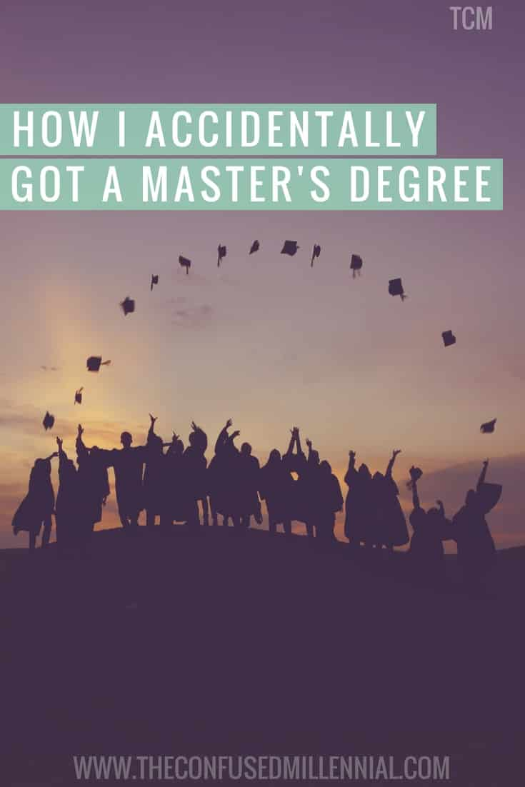 Should you get a master's degree? Should you go into the workforce after undergrad? How did I get a graduate degree? Check out the Young Professionalist's journey towards a graduate degree on The Confused Millennial!