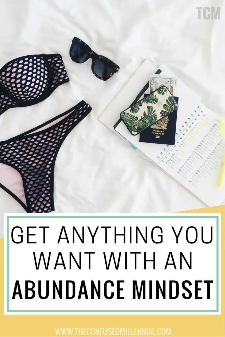 get anything you want, mindset quotes, millennial mindset, abundance mindset, mindset exercise, mindset example