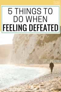 things to do when feeling defeated, how to stay motivated, inspiration and motivational tips for 20s