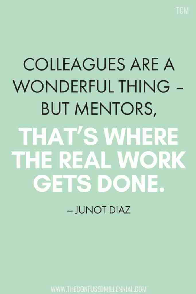 4 Most Common Mentors You'll Have In Your Career, mentorship quotes, mentor quotes, career quotes, entrepreneurship quotes, inspirational and motivational, #inspirationalquote, #mentorshipquote, #careerquote, #entrepreneurshipquote, #mentortips