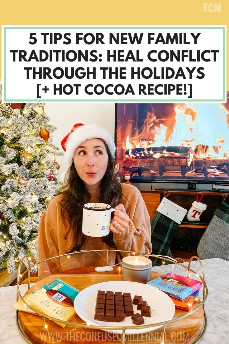 5 Tips For New Family Traditions That Heal Conflict Through The Holidays [+ Hot Cocoa Recipe!], conflict resolution activities for kids, homemade creamy dark chocolate hot chocolate recipe easy and healthy, marshmallows optional, how to make real french hot chocolate without a mix for adults, #hotcocoa, #hotchocololate, #hocho, #hotcocoarecipe, #cocoarecipe, #familytraditions