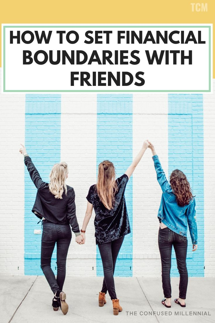 5 Financial Boundaries You Need To Set With Friends [+ How To Do It!], tips for setting financial boundaries with your friends, truths about friends and money, how to have better friendships by respecting your budget, ways to create lasting friendships with finances and friends, money tips and ideas, personal finance tips for women in their teens, 20s, 30s, or 40s, #moneytips, #financialboundaries