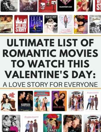 Ultimate List Of Romantic Movies To Watch This Valentine's Day_ A Love Story For Everyone, rom coms for valentine's day, what to watch on valentine's day, must watch movies about love for everyone, movies for breakups, movies for epic love stories, valentine's day movies for the family, movies to watch on galentines day, #valentinesday