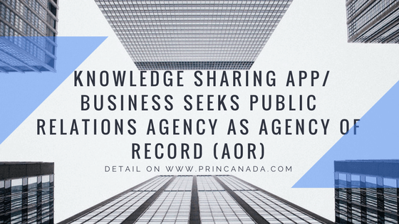 Knowledge Sharing App Business Seeks Public Relations Agency