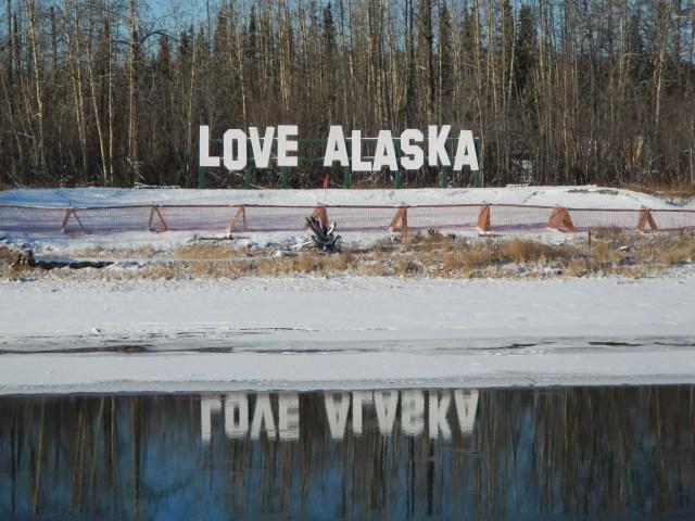 Love Alaska Sign Fairbanks