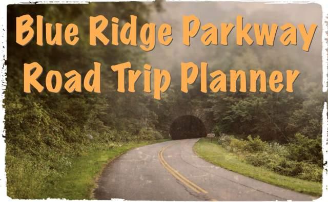 Blue Ridge Parkway Road Trip Planner