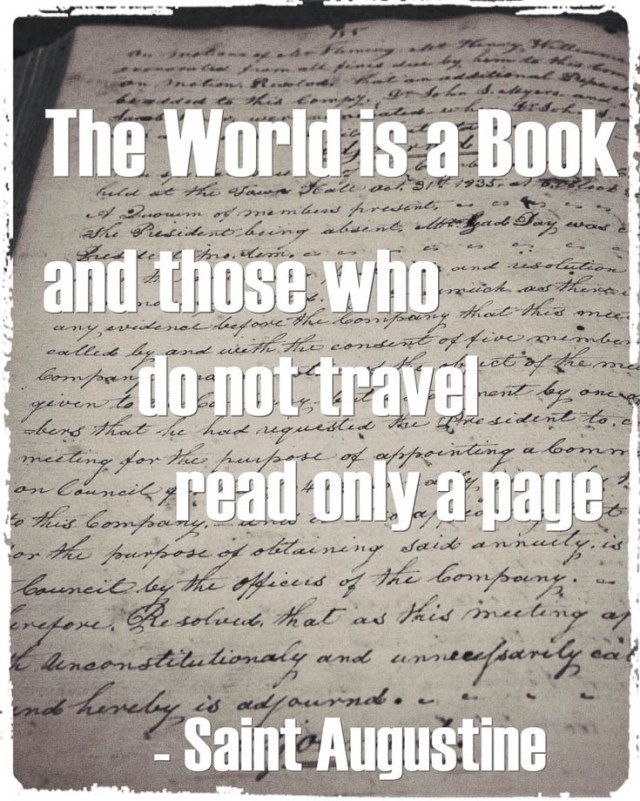 Travel Quote The world is a book and those who so not travel read only a page