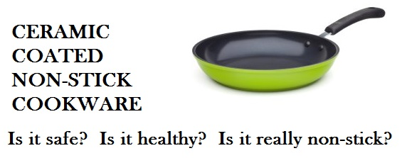Ceramic Coated Cookware Safety Secrets That No One Will