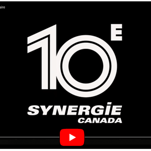 Synergie Canada celebrates its 10th Anniversary!