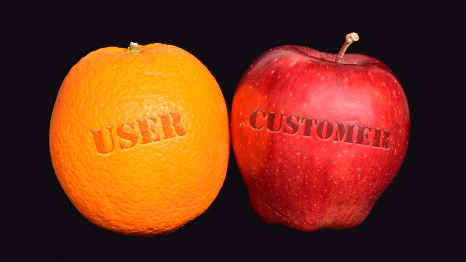 Customer or User? There's a Big Difference!