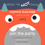 mom blogger slacker linkup