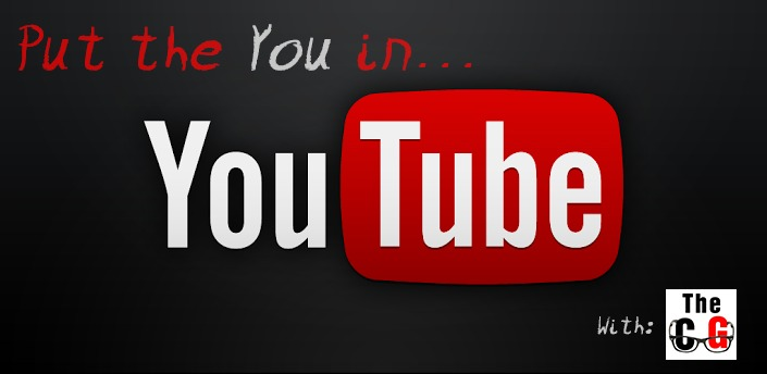 Put the You in YouTube – A Guide to Getting Started with YouTube