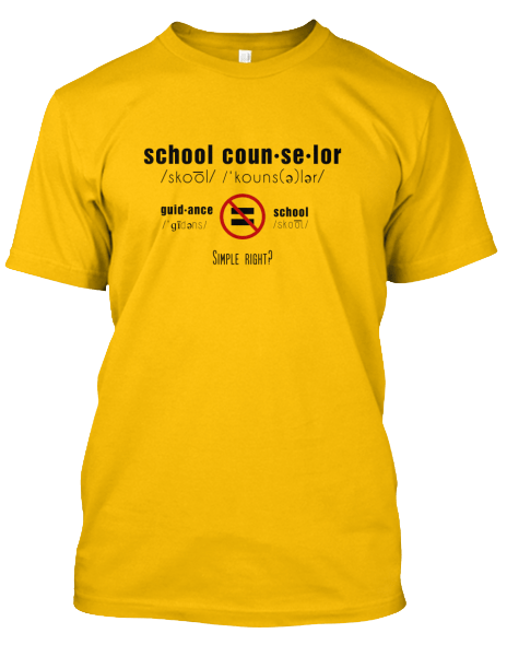 School Counselor not Guidance Counselor shirt
