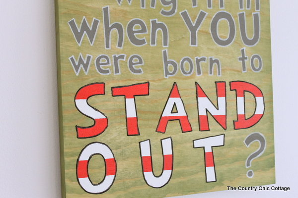 Dr  Seuss Quote Sign   The Country Chic Cottage Dr  Seuss Quote Sign    make a quote sign with a stencil in just