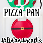 Diy Pizza Pan Wreaths For The Holidays The Country Chic Cottage