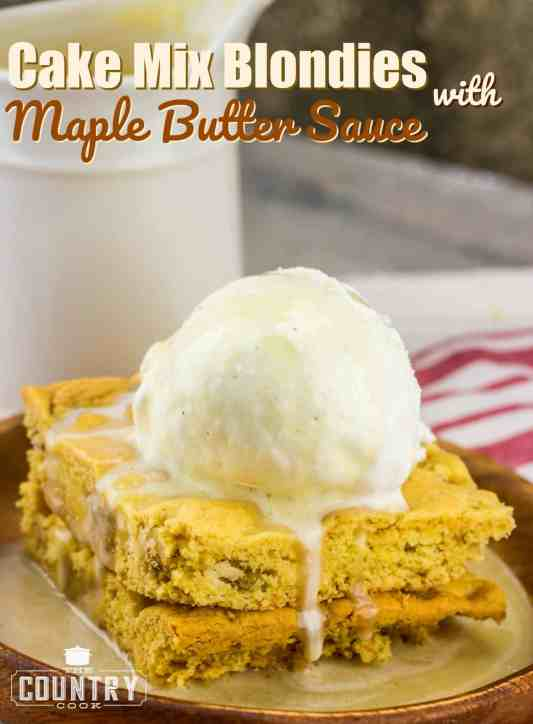 Cake Mix Blondies with Maple Butter Sauce recipe from The Country Cook
