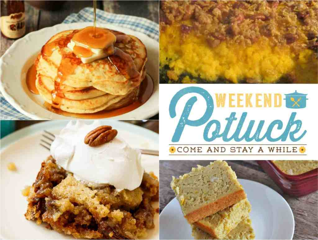 Weekend Potluck at The Country Cook. Featured recipes include Pecan Pie Cake, Cracker Barrel Pancakes, Butternut Squash Bake and Sweet & Easy Cornbread!