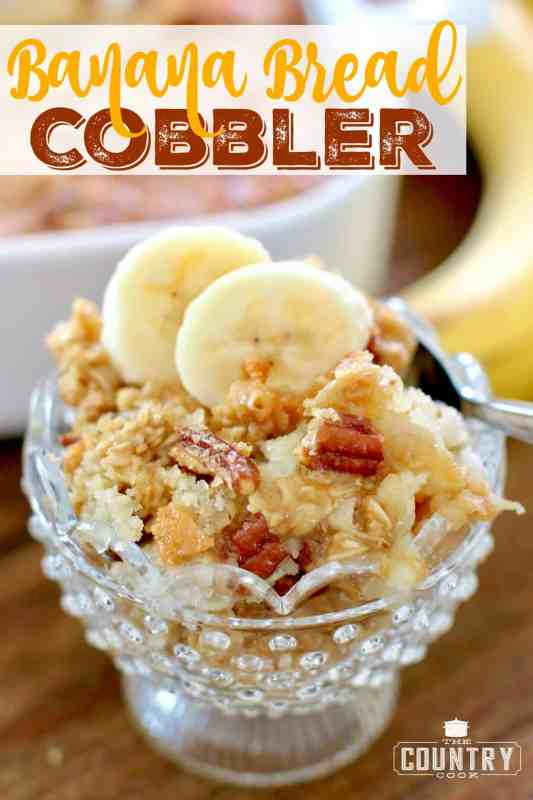 Banana Bread Cobbler recipe from The Count5ry Cook