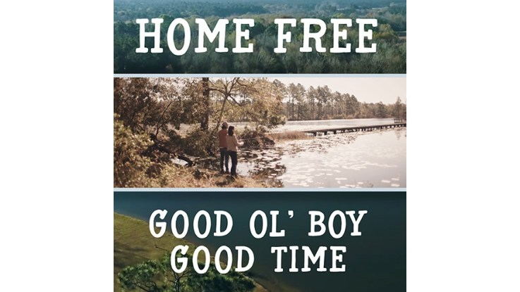 Home Free Brings The Downhome Grooves With New Good Ol Boy Good