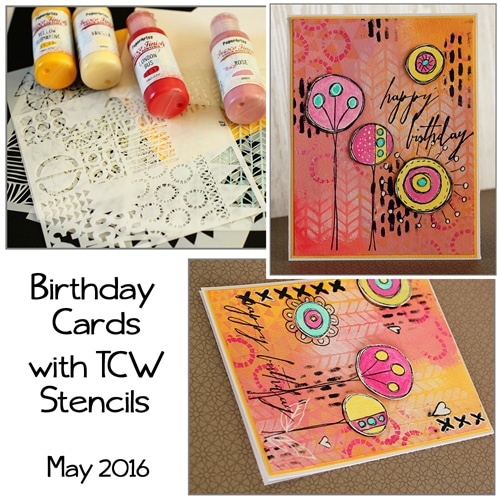 Fun Birthday Cards with TCW stencils and acrylic Paints