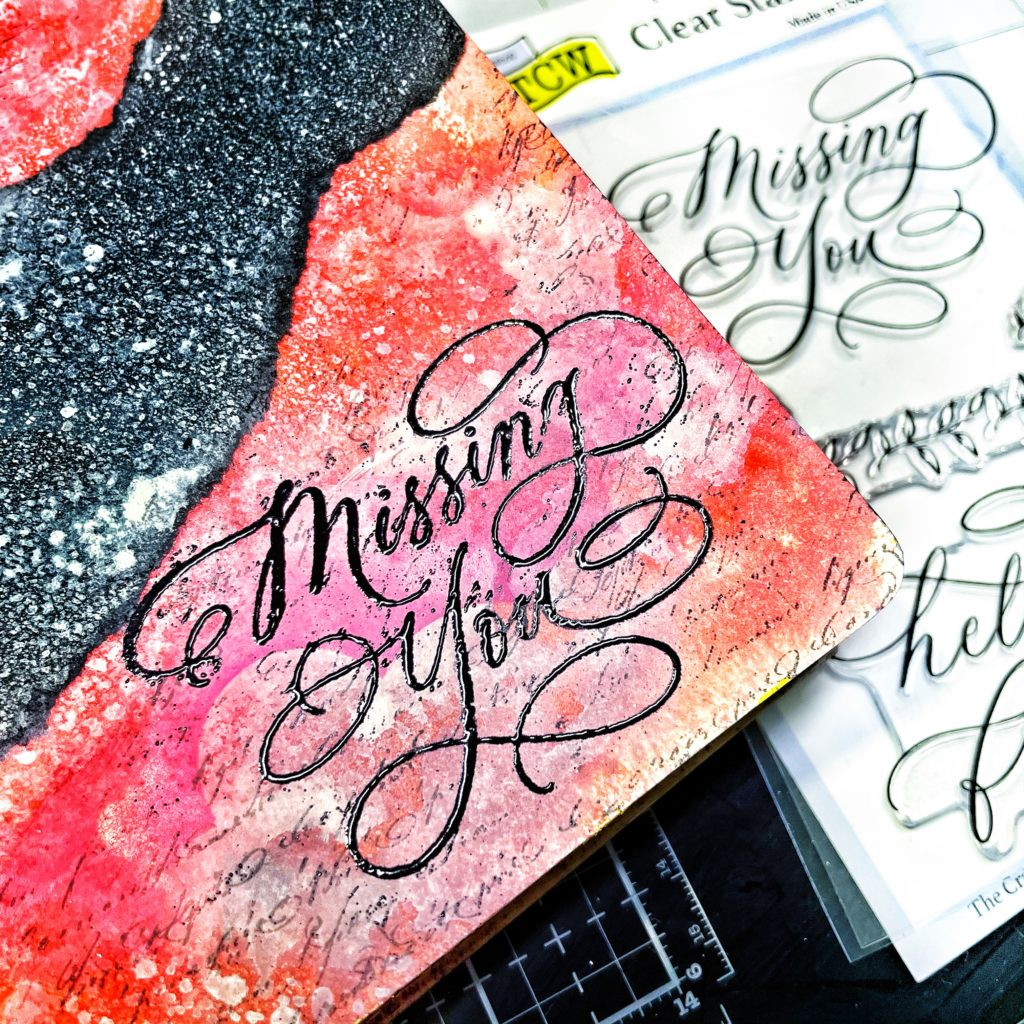 black embossed Missing You sentiment from TCW2203 Missing You 4x6 Clear Stamps