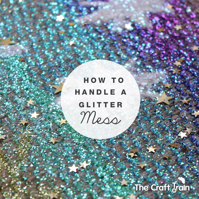 How to handle a glitter mess