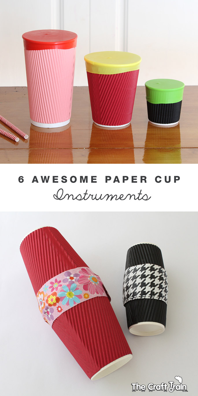 6 awesome paper cup instruments | the craft train