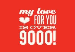 It's OVER 9000~