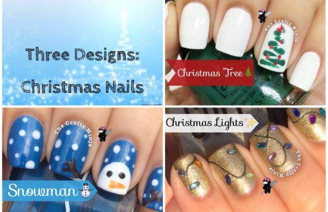 Three Designs Christmas Nails The Crafty Ninja
