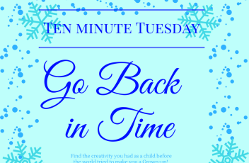 Ten minute Tuesday back in time
