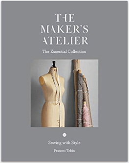 The Makers Atelier: The Essential Collection by Frances Tobin